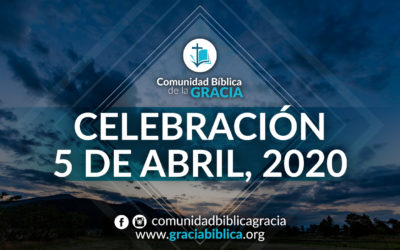 Celebración Domingo 5 de Abril, 2020