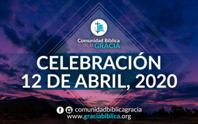 Celebración Domingo 12 de Abril, 2020