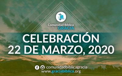 Celebración Domingo 22 de Marzo, 2020