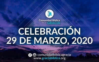 Celebración Domingo 29 de Marzo, 2020