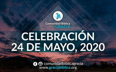 Celebración Domingo 24 de Mayo, 2020
