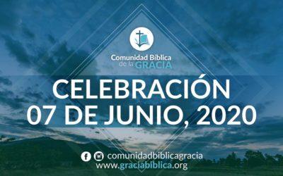 Celebración Domingo 07 de Junio, 2020