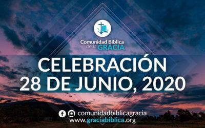 Celebración Domingo 28 de Junio, 2020
