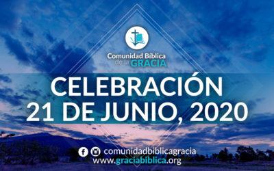 Celebración Domingo 21 de Junio, 2020