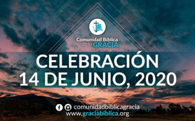 Celebración Domingo 14 de Junio, 2020