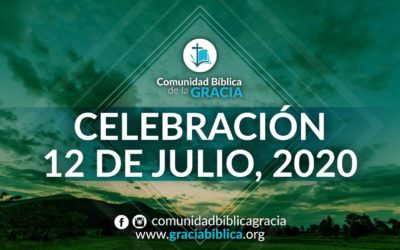 Celebración Domingo 12 de Julio, 2020
