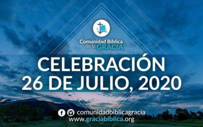 Celebración Domingo 26 de Julio, 2020
